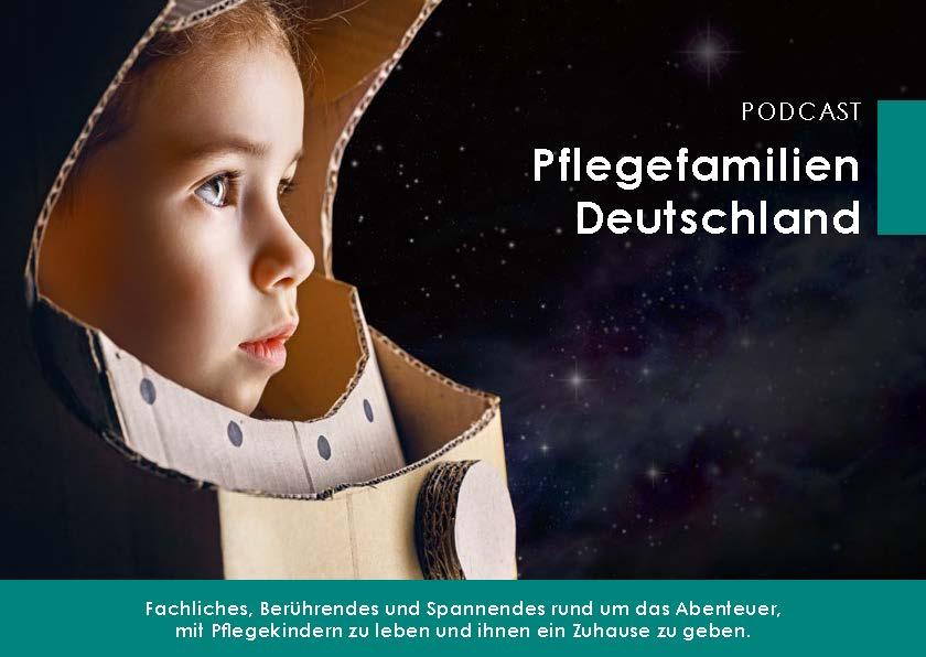 Podcast Pflegefamilien Deutschland - hörenswert